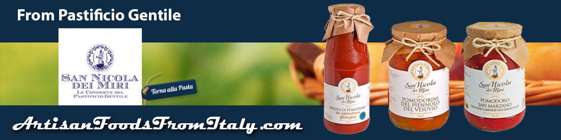 For authentic pasta sauces try our tomatoes by San Nicola dei Miri